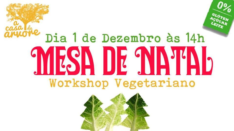 Workshop Vegetariano- Mesa de Natal (1 de dezembro)